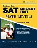img - for SAT II Math Level 2 by Benjamin Huh: SAT II Subject Test Math Level 2 (Benjamin Huh's SAT/ACT Math Series) (Volume 1) book / textbook / text book