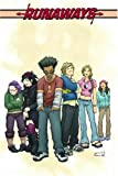 Runaways, Vol. 1 (0785118764) by Brian K. Vaughan