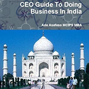CEO Guide to Doing Business in India Audiobook
