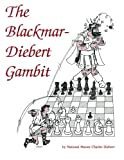 img - for The Blackmar-Diebert Gambit book / textbook / text book