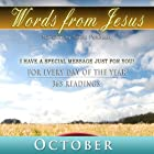 Words from Jesus: October: A Reading for Every Day of the Month Hörbuch von Simon Peterson Gesprochen von: Simon Peterson