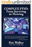 Complex PTSD: From Surviving to Thriving: A GUIDE AND MAP FOR RECOVERING FROM CHILDHOOD TRAUMA (English Edition)