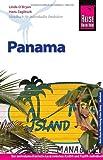 Reise Know-How Panama: Reiseführer für individuelles Entdecken