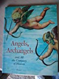 Angels, Archangels and All the Company of Heaven (Pegasus Library)