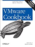 Vmware Cookbook: A Real-world Guide to Effective Vmware Use [ペーパーバック] / Ryan Troy, Matthew Helmke (著); Oreilly & Associates Inc (刊)