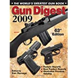 Gun Digest 2009: The World's Greatest Gun Bookby Ken Ramage