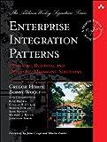Enterprise Integration Patterns: Designing, Building, and Deploying Messaging Solutions