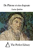img - for De Platone et eius dogmate (Latin Edition) book / textbook / text book