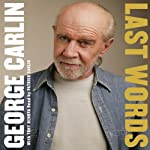 Last Words | George Carlin
