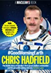 #GoodMorningEarth: Chris Hadfield