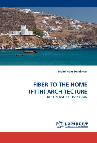Fiber to the Home (Ftth) Architecture