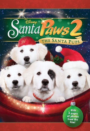 Santa Paws 2: The Santa Pups (Junior Novelization)