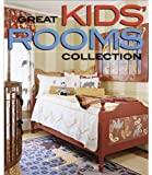 Great Kids' Rooms Collection (Better Homes and Gardens Home)