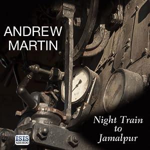 Night Train to Jamalpur Audiobook