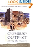 Columbus's Outpost Among the Tainos:...