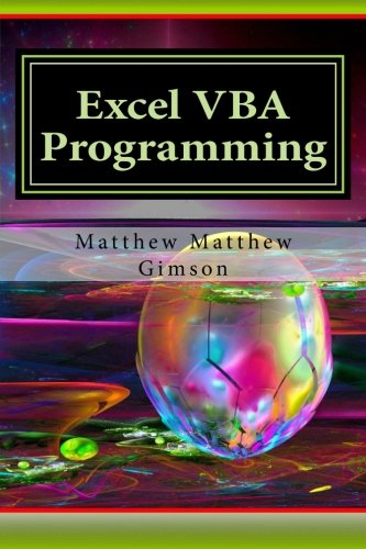Excel VBA Programming: Learn Excel VBA Programming FAST and EASY! (Programming is Easy) (Volume 9) (Vba Programming 2013 compare prices)