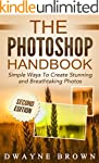 Photoshop: The Photoshop Handbook: Si...
