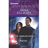 The Awakening (Harlequin Intrigue Series)
