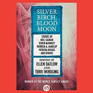Silver Birch, Blood Moon Audiobook