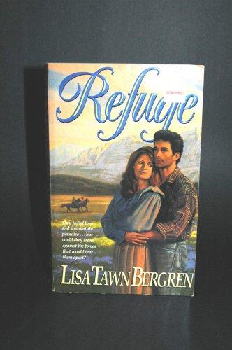 Refuge, Lisa T. Bergren