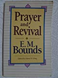 Prayer and Revival (0801010357) by Bounds, E. M.