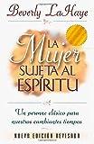 La Mujer Sujeta Al Espíritu (0881132101) by LaHaye, Beverly