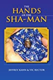 img - for The Hands Of The Sha-Man book / textbook / text book