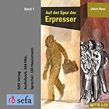 Auf der Spur der Erpresser (Motte & Co 1) Hörbuch von Ulrich Renz Gesprochen von: Ulli Haussmann