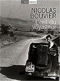 echange, troc Nicolas Bouvier - L'oeil du voyageur