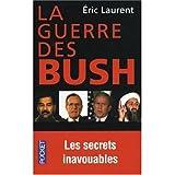 La Guerre des Bush (0828895481) by Eric Laurent