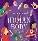 The Human Body (A Journey Through)