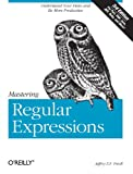 Mastering Regular Expressions (0596528124) by Friedl, Jeffrey E.