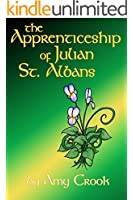 The Apprenticeship of Julian St. Albans (Consulting Magic Book 2) (English Edition)