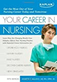 img - for Your Career in Nursing: Manage Your Future in the Changing World of Healthcare Paperback December 2, 2008 book / textbook / text book