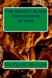 The Ancient Black Civilizations of Asia