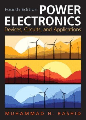 Power Electronics: Circuits, Devices & Applications (4th Edition) from Prentice Hall