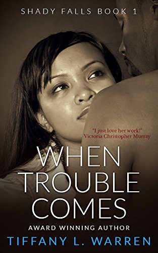 When Trouble Comes: Shady Falls Book 1 PDF