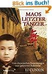 Maos letzter T�nzer: Vom chinesischen...