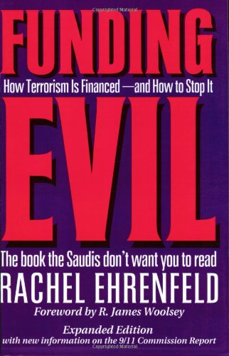 Funding Evil: How Terrorism is Financed and How to Stop it