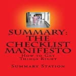 Summary: The Checklist Manifesto: How to Get Things Right |  Summary Station