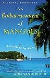 img - for An Embarrassment of Mangoes by Ann Vanderhoof (Jan 12 2005) book / textbook / text book