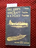 img - for The Ships and Aircraft of the U.S. Fleet (Fahey's Second War Edition) book / textbook / text book