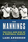 img - for The Mannings: The Fall and Rise of a Football Family book / textbook / text book