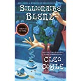 Billionaire Blend (A Coffeehouse Mystery) ~ Cleo Coyle