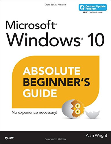 Windows 10 Absolute Beginner's Guide (includes Content Update Program) PDF