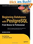 Beginning Databases with PostgreSQL:...