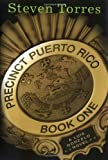 img - for Precinct Puerto Rico: A Luis Gonzalo Novel, Book One (Luis Gonzalo Novels) book / textbook / text book