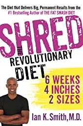 Shred: The Revolutionary Diet: Six Weeks Four Inches Two Sizes