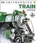 Smithsonian Train Definitive Visual H...