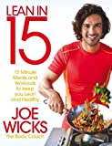 Lean in 15: 15 minute meals and workouts to keep you lean and healthy (print edition)